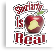Sheriarty IS real Metal Print