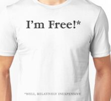 Relatively Inexpensive Unisex T-Shirt