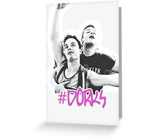 #dorks  Greeting Card