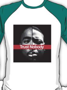 Trust nobody T-Shirt