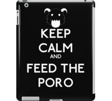 Keep calm and feed the poro - League of legends iPad Case/Skin