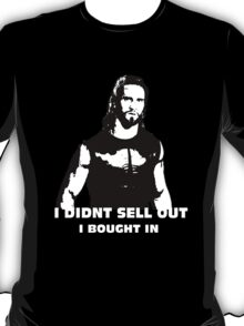 Dont Sell Out, Buy In T-Shirt