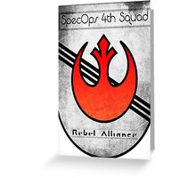 SpecOps Squad 4th, Rebel Alliance.  Greeting Card