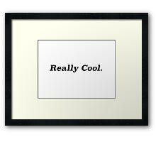 Really Cool  Framed Print