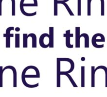 One Ring to rule them all Sticker