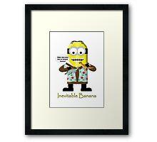 Inevitable Banana (dinos) - Minion Framed Print