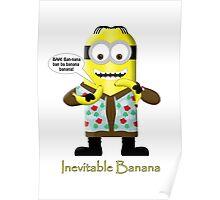 Inevitable Bannana - Minion Poster