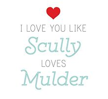 Scully Loves Mulder by projectphile
