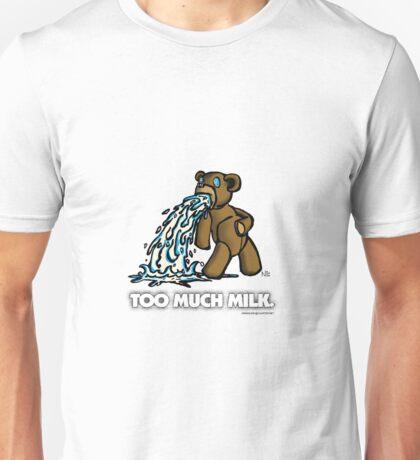Too Much Milk Unisex T-Shirt