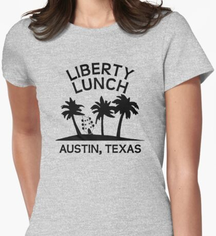 Liberty Lunch (Austin, Texas) Womens Fitted T-Shirt