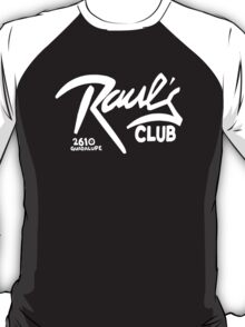 Raul's with addy (Austin, Texas) T-Shirt