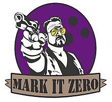 Mark It Zero Photographic Print