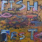 The FISH test No.1 by Tamar Stanford