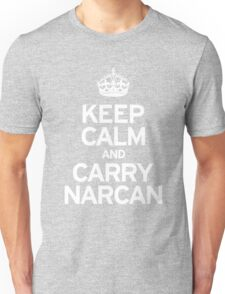 Carry Narcan Unisex T-Shirt