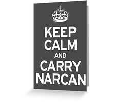 Carry Narcan Greeting Card