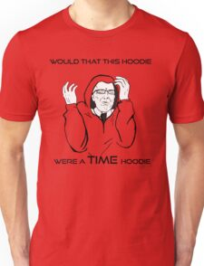 Would That This Design Were A TIME Design... Unisex T-Shirt