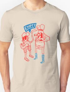 You Are Empty!  T-Shirt