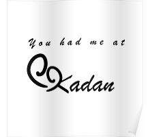 You Had Me At Kadan - Iron Bull Poster
