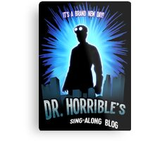 Dr. Horribles sing-along blog  Metal Print