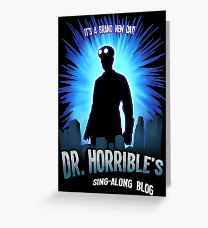 Dr. Horribles sing-along blog  Greeting Card