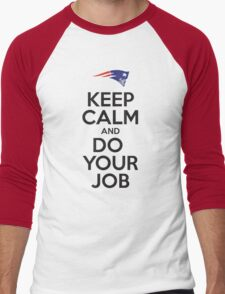 Keep Calm and Do Your Job T-Shirt