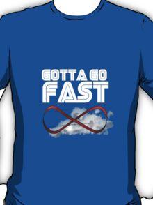 GOTTA GO FAST - SONIC FAN STUFFS T-Shirt