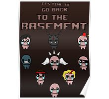 It's Time To Go Back To The Basement Poster Poster