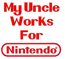 My Uncle Works for Nintendo Photographic Print