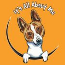 Basenji Its All About Me by offleashart