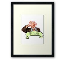 Mick Fleetwood is The Mac Daddy Framed Print