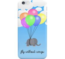 Fly Without Wings iPhone Case/Skin