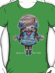 Love is a BIG hug Tee T-Shirt