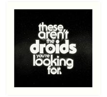 The Droids Art Print