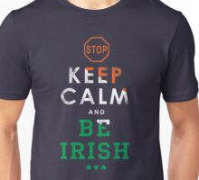 STOP KEEP CALM Unisex T-Shirt