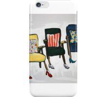 Three chairs ! iPhone Case/Skin