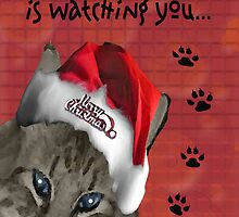 Santa Paws Is Watching You by Terri Chandler