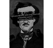 Edgar Allen Poe Quote Photographic Print