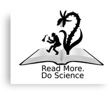 Read More Do Science Canvas Print