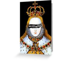 Good Queen Bess Greeting Card