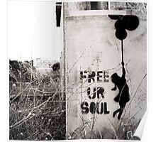 Free your soul Poster
