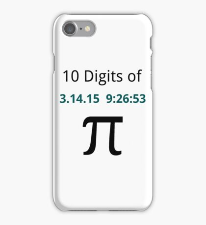 10 Digits of Pi - White Geek T-Shirt for Pi Day 2015  iPhone Case/Skin