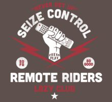 Lazy Club - Remote Riders by SevenHundred