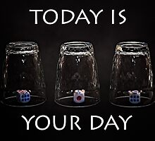 Today is your day by luckypixel
