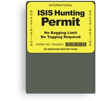 ISIS Hunting Permit Canvas Print