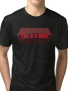 Sword Art Online - You are dead Tri-blend T-Shirt