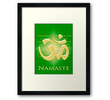 Om or Aum Symbol with Namaste quote Green Framed Print