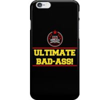 I am the Ultimate Bad-Ass iPhone Case/Skin