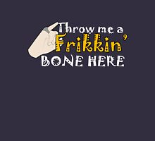 Dr Evil, Throw me a Frikkin Bone Here Unisex T-Shirt