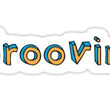 Groovin' Sticker