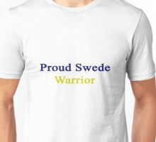 Proud Swede Warrior  Unisex T-Shirt